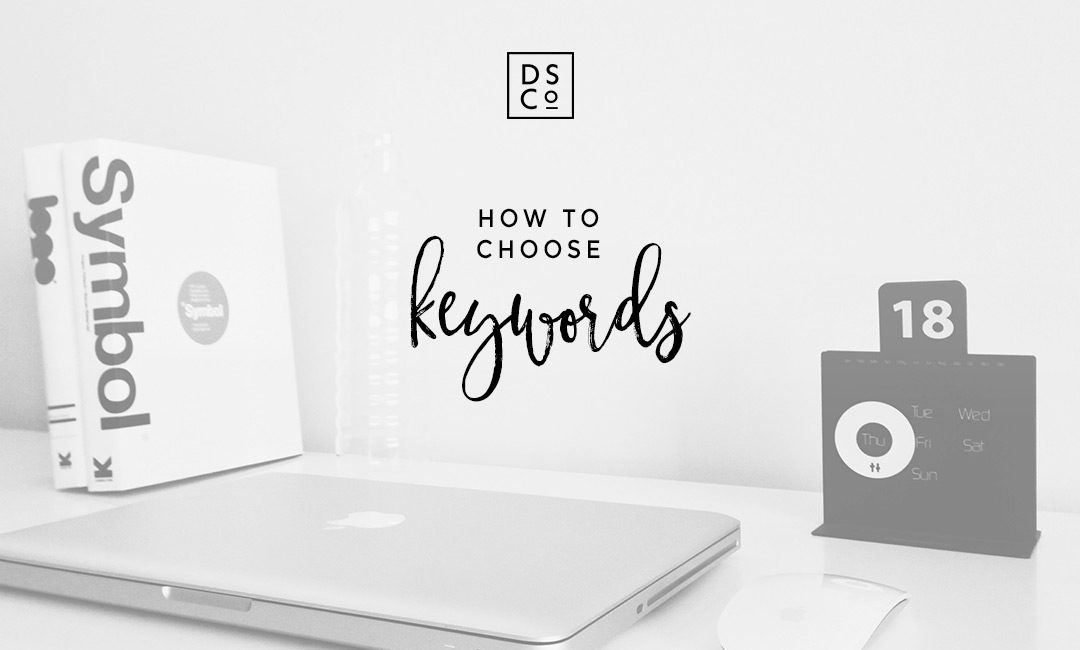 HOW TO CHOOSE KEYWORDS FOR YOUR WEBSITE – WITH FUEL YOUR PHOTOS